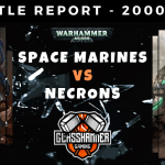 Warhammer 40,000 Competitive Battle Report - Space Marines Vs Necrons