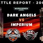 Warhammer 40,000 Competitive ITC Battle Report - Dark Angels vs Imperium