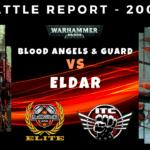 Competitive ITC Battle Report - Blood Angels & Guard vs Eldar - Warhammer 40k