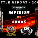 Competitive ITC Battle Report – Imperium vs Chaos – Warhammer 40k