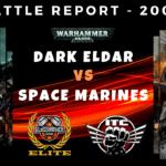 Competitive ITC Battle Report – Dark Eldar (Drukhari) vs Space Marines – Warhammer 40k