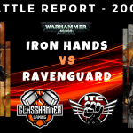 Competitive ITC Battle Report – Iron Hands vs Ravenguard – Warhammer 40k