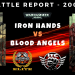 Competitive ITC Battle Report – Iron Hands vs Blood Angels – Warhammer 40k