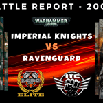 Competitive ITC Battle Report – Imperial Knights vs Ravenguard – Warhammer 40k