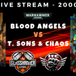 Competitive ITC Live Stream – Blood Angels vs Thousand Sons & Chaos Possessed – Warhammer 40k