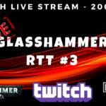 Glasshammer RTT #3 Streams & Lists