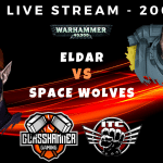 Competitive ITC Live Stream – Eldar vs Space Wolves – Warhammer 40k