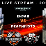 Competitive ITC Live Stream – Eldar vs NEW Deathwatch & Imperial Fists – Warhammer 40k