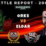 Competitive ITC Battle Report – Orks vs Eldar - Warhammer 40k