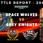 Competitive ITC Battle Report – Grey Knights vs Space Wolves - Warhammer 40k