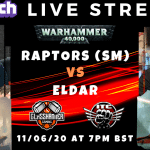 Competitive 9th (ish) Edition Live Stream – Raptors vs Craftworlds – Warhammer 40k