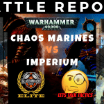 Competitive ITC Battle Report – Chaos Space Marines vs Imperium - Warhammer 40k
