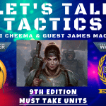 Must Take Units for Different Factions – Let's Talk Tactics – Warhammer 40k Meta Analysis