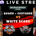 Competitive 9th (ish) Edition Live Stream – Guard & Custodes vs White Scars – Warhammer 40k