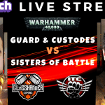 Competitive 9th Ed Live Stream! – Adepta Sorroritas (Vik) vs Astra Millitarum & Custodes (Mani) – Warhammer 40k