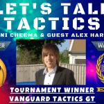 Let's Talk Tactics - Vanguard Tactics Tournament Winner Interview
