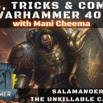 The Unkillable Salamanders Captain - Tips, Tricks & Combos - Warhammer 40k