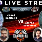 Competitive 9th Edition Live Stream – Adepta Sororitas (Vik) vs Chaos Daemons (Mani) – Warhammer 40k