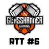 Glasshammer RTT #6