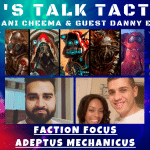 Let's Talk Tactics –Adeptus Mechanicus – Faction Focus