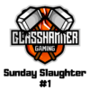 Sunday Slaughter #1